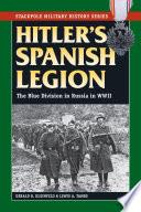 Hitler s Spanish Legion