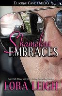 Shameless Embraces