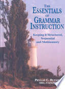 The Essentials of Grammar Instruction