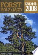Forst-, Holz- und Jagd Kalender 2008