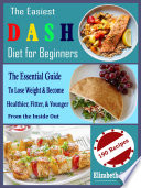 The Easiest Dash Diet For Beginners