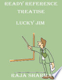 Ready Reference Treatise  Lucky Jim