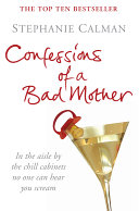 Confessions of a Bad Mother Book PDF