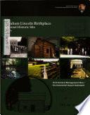 Abraham Lincoln Birthplace National Historic Site  General Management Plan