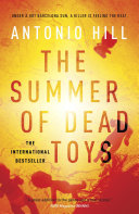 The Summer of Dead Toys Hector Salgado A Detective With A Complicated