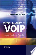 Speech Quality Of Voip book