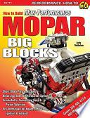 How to Build Max Performance Mopar Big Blocks
