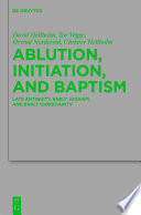 Ablution, Initiation, and Baptism
