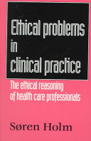 Ethical Problems in Clinical Practice
