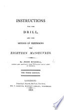 Instructions for the Drill and the method of performing the Eighteen Man  uvres      Third edition   With plates