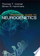 Practical Guide to Neurogenetics E Book