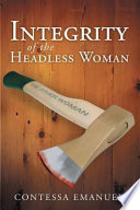 Integrity of the Headless Woman