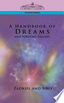 A Handbook of Dreams and Fortune Telling