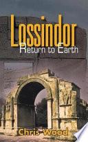 Lossindor     Return to Earth
