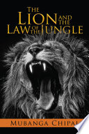 The Lion and the Law of the Jungle