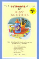 The Ultimate Guide to Kids  Activities