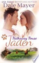 Jaden A Hathaway House Heartwarming Romance