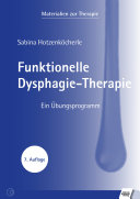 Funktionelle Dysphagie-Therapie