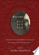Becoming Sui Sin Far