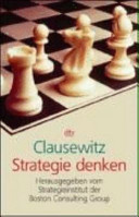 Clausewitz - Strategie denken