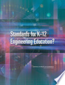 Standards for K 12 Engineering Education