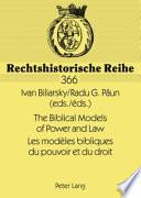 Modeles Bibliques Du Pouvoir Et Du Droit