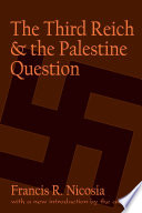 The Third Reich and the Palestine Question Book PDF