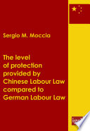The level of protection provided by Chinese labour law compared to German labour law
