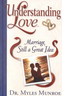 Understanding Love : ignorance and misinformation to illuminate marriage as...