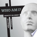 Who Am I Identity In Christ