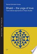 Bhakti   the Yoga of Love