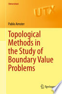 Topological Methods In The Study Of Boundary Value Problems book