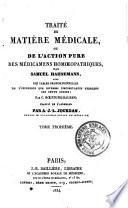 Traite de matiere medicale, ou De l'action pure des medicamens homoeopathiques