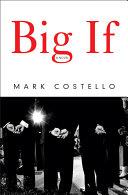 Big If  A Novel
