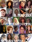 8 marzo   Storie di donne