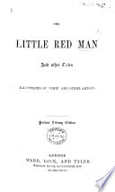 The Little Red Man and Other Tales  Illustrated by    Phiz    and Other Artists