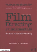 Film directing fundamentals : see your film before shooting /