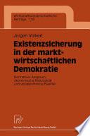 Existenzsicherung in der marktwirtschaftlichen Demokratie