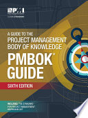 Guide to the Project Management Body of Knowledge  PMBOK   Guide    Sixth Edition