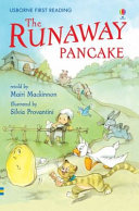 The Runaway Pancake A Rabbit A Duck A Cat A Goat