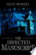 The Infected Manuscript