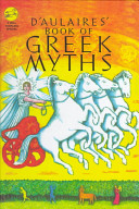 Ingri and Edgar Parin D Aulaires  Book of Greek Myths