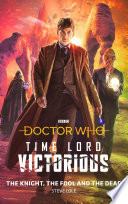 Doctor Who  The Knight  The Fool and The Dead Book PDF