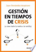 Gesti  n en tiempos de crisis