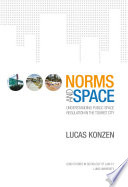 Norms and Space  Understanding Public Space Regulation in the Tourist City