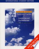 Theory And Practice Of Counseling And Psychotherapy : shows you how to apply them. a...