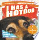 I Has a Hotdog