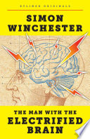 The Man with the Electrified Brain  Adventures in Madness