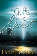 The Gifts of the Spirit Given At Least One Supernatural Gift