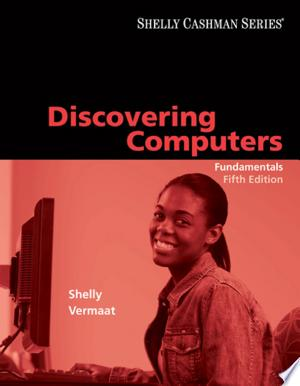 Download Discovering Computers: Fundamentals PDF